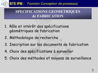 SPECIFICATIONS GEOMETRIQUES  de FABRICATION