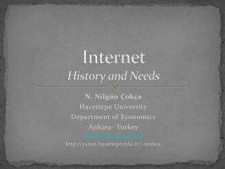 Internet  History and Needs