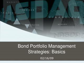 Bond Portfolio Management Strategies: Basics