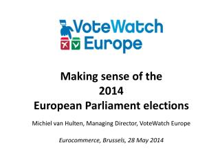 Making sense of the  2014  European Parliament elections