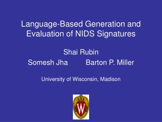 Language-Based Generation and Evaluation of NIDS Signatures