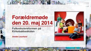 Forældremøde  den 20. maj 2014