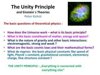 The Unity Principle  and Einstein´s Theories Peter  Kohút