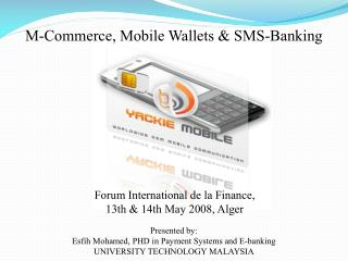 M-Commerce, Mobile Wallets & SMS-Banking