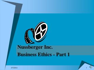Nussberger Inc.Business Ethics - Part 1