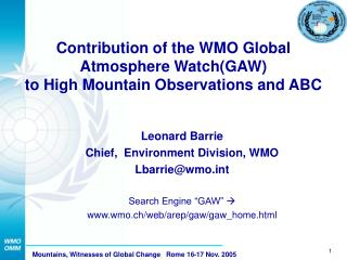 Contribution of the WMO Global Atmosphere Watch(GAW)  to High Mountain Observations and ABC