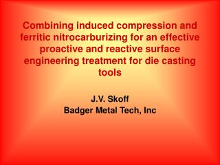 J.V. Skoff Badger Metal Tech, Inc