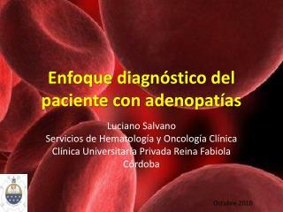 Enfoque diagnóstico del paciente con adenopatías