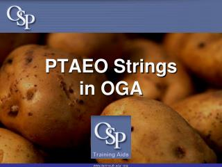 PTAEO Strings in OGA