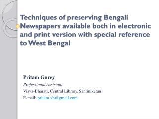 Pritam Gurey Professional Assistant Visva-Bharati , Central Library,  Santiniketan
