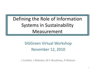 Defining the Role of Information Systems in Sustainability Measurement