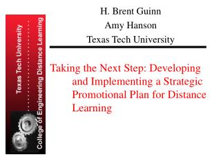 Taking the Next Step: Developing  and Implementing a Strategic  Promotional Plan for Distance  Learning