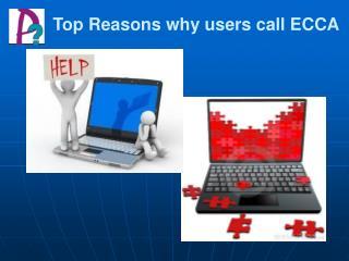 Top Reasons why users call ECCA