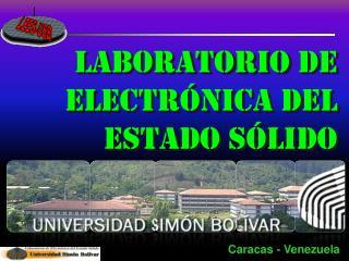 Laboratorio  de Electrónica  del Estado  Sólido