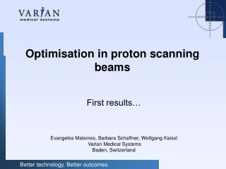 Optimisation in proton scanning beams