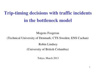 Trip-timing decisions with traffic incidents in the bottleneck model
