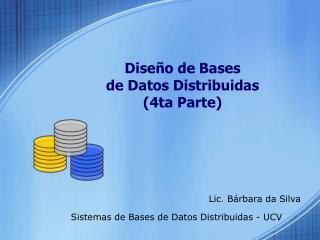Diseño de Bases  de Datos Distribuidas (4ta Parte)