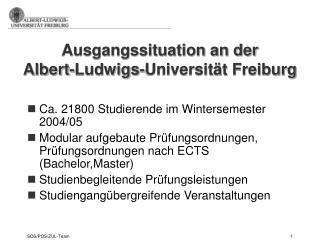 Ausgangssituation an der  Albert-Ludwigs-Universität Freiburg