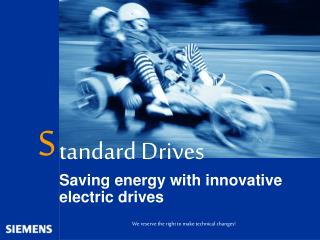 Tandard Drives Saving energy with innovative electric drives