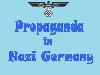 How Successful was Nazi Propaganda