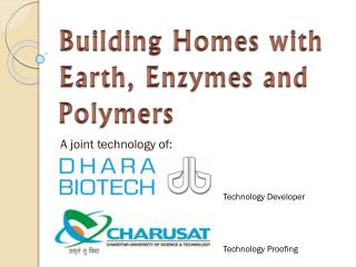 Building Homes with Earth, Enzymes and Polymers