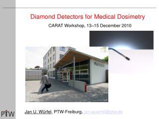 Diamond Detectors for Medical Dosimetry