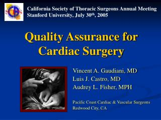 Quality Assurance for  Cardiac Surgery