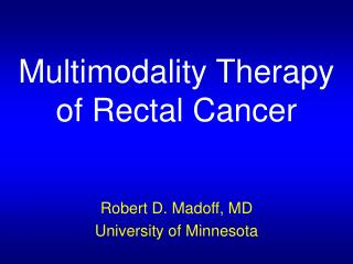 Multimodality Therapy of Rectal Cancer