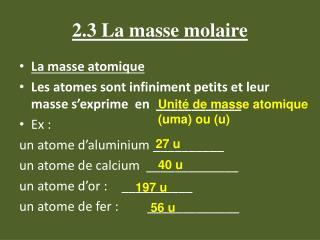 2.3 La masse molaire