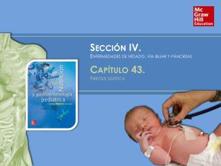 Sección  IV.   Enfermedades de hígado, vía biliar y páncreas