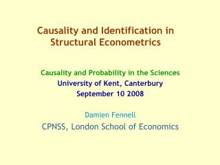 Causality and Identification in Structural Econometrics