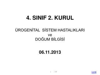 4. SINIF 2. KURUL ÜROGENİTAL  SİSTEM HASTALIKLARI  ve  DOĞUM BİLGİSİ