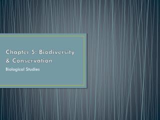 Chapter 5: Biodiversity & Conservation