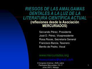 Servando Pérez, Presidente José D. Pérez, Vicepresidente Rosa Roces, Secretaria General