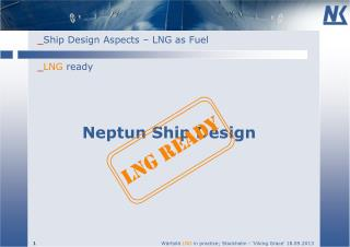 _ LNG ready Neptun Ship  Design