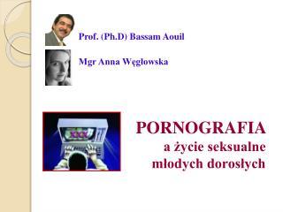 Prof. (Ph.D) Bassam Aouil           Mgr Anna Węgłowska