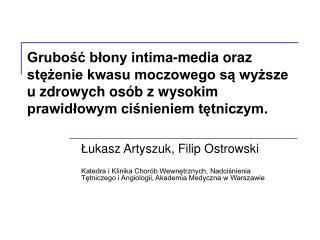 Ł ukasz Artyszuk, Filip Ostrowski