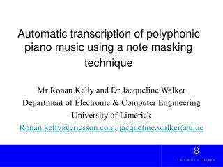 Automatic transcription of polyphonic piano music using a note masking technique