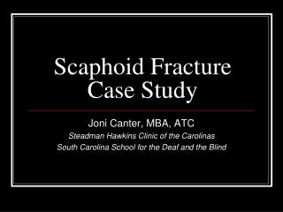 Scaphoid Fracture Case Study