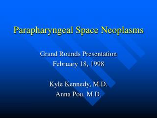 Parapharyngeal Space Neoplasms