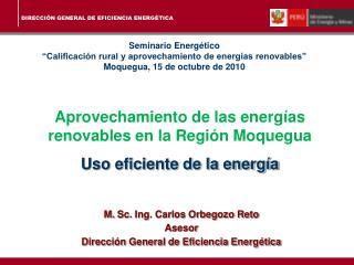 Aprovechamiento de las energías renovables en la Región  Moquegua Uso eficiente de la energía
