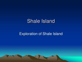 Shale Island