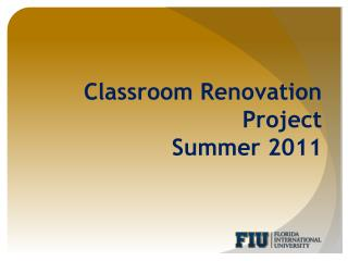 Classroom Renovation  Project  Summer 2011