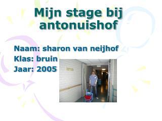 Mijn stage bij  antonuishof