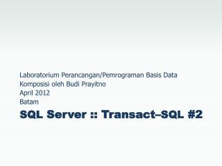 SQL  Server :: Transact– SQL  #2