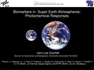 Biomarkers in  Super Earth Atmospheres: Photochemical Responses
