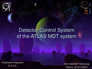 Detector Control System  of the ATLAS MDT system