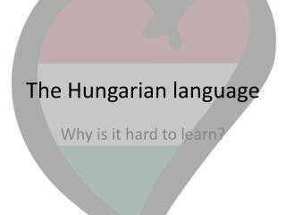 The Hungarian language