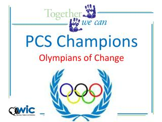 PCS Champions Olympians of Change