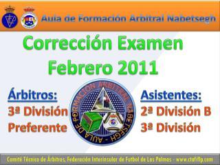 Árbitros: Asistentes: 3ª División2ª División B Preferente3ª  División